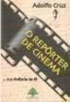 O Repórter de Cinema e a Vivência da Fé Adolfo Cruz Cinema Movie Theater, Cinema Movies, Movie Theater