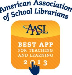 Best Apps for Teaching & Learning 2013 | American Association of School Librarians (AASL) - Great apps on the list include NASA, Operation Math, Socrative, Barefoot World Atlas, News-O-Matic, Educreations, Toontastic, Videolicious, and more!