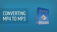 This video will show you how to convert MP4 to MP3 using a free tool called format factory.