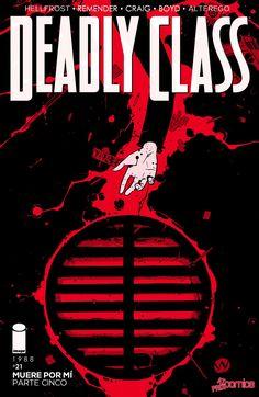 DEADLY CLASS Capítulo 21 página 1 (Cargar imágenes: 10) - Leer Manga en Español gratis en NineManga.com