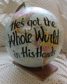 "upcycled spinning world globe hand painted ""He's Got the Whole World in His Hands"" by paintallday on Etsy. Could be printed on a map for a poster feel. Globe Crafts, Map Crafts, Diy And Crafts, Crafts For Kids, Globe Projects, Globe Decor, Globe Art, Map Globe, Painted Globe"