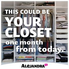 This Could Be Your Closet One Month From Today