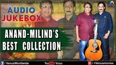 Anand - Milind's Best Collection | Bollywood Blockbuster Hits | Audio Ju...
