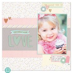 Sprinkled with Love layout from the Seasonal Expressions 1, 2017. CTMH Sugar Rush
