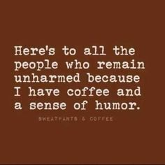 30 Hilarious Quotes And Sayings #CoffeeQuotes
