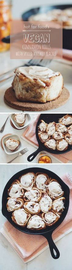 vegan cinnamon rolls with spiced whiskey peaches and vanilla frosting | RECIPE on hotforfoodblog.com Healthy Vegan Dessert, Vegan Dessert Recipes, Vegan Treats, Vegan Foods, Vegan Dishes, Whole Food Recipes, Vegan Baking Recipes, Healthy Vegan Breakfast, Cooking Recipes