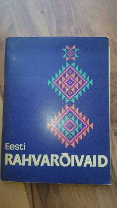Eesti Rahvarõivad, estonian folk costumes, edited in 1968