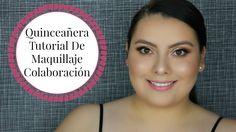 Quinceañera Tutorial De Maquillaje : Colaboración con Makeupbyalmaglor...