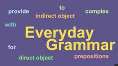Everyday Grammar: Put Prepositions in Their Place