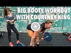 BIG Booty Workout With Courtney King | Building Greatness 07