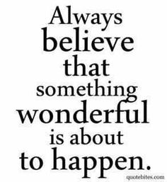 AH, yes, believe.