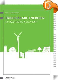 Erneuerbare Energien    ::  Dieses Buch von Dipl.-Ing. Sven Geitmann ist eine sachlich fundierte Zusammenfassung über das gesamte Feld der erneuerbaren Energien. Es werden sowohl innovative Energietechniken als auch alternative Energieträger vorgestellt und allgemein verständlich erläutert. Beim Erscheinen der Erstauflage im Frühjahr 2004 war dies das erste Buch, das in dieser kompakten Form einen derart umfassenden Überblick über die aktuelle Entwicklung im regenerativen Energiesektor...
