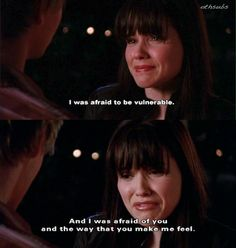 one tree hill - I was afraid to be vulnerable- love Brooke!!