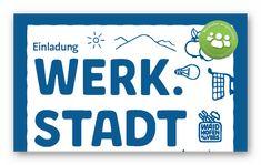 Waidhofen wird Werk.Stadt Create, Decor, Invitations, Decoration, Decorating, Deco