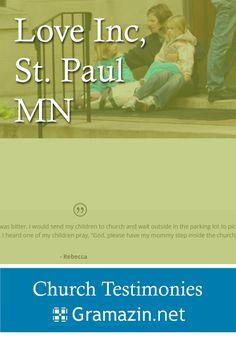 Love Inc. of St. Paul Minnesota has published testimonies.