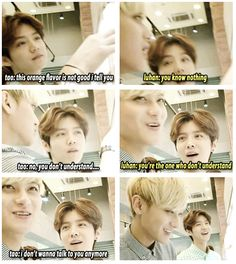 "XD  These guys are killing me. Luhan: ""You know nothing"" Tao: ""I don't want to talk to you anymore."" XD I'm dying."
