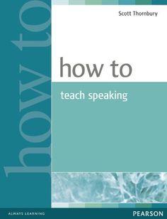 How To Teach Speaking by Scott Thornbury https://www.amazon.com/dp/0582853591/ref=cm_sw_r_pi_dp_U_x_d4pgBbA0XDMSH