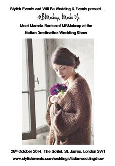 Meet Marcela Bantea of MBMakeup at the Italian Destination Wedding Show on 26th October 2014, The Sofitel, St. James, London SW1 www.stylishevents.com/weddings/italianweddingshow  Italian Make up artist