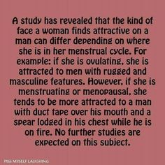 The kind of man a woman is attracted to ...