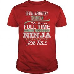 Awesome Tee For Dental Laboratory Technician T Shirts, Hoodie. Shopping Online Now ==► https://www.sunfrog.com/LifeStyle/Awesome-Tee-For-Dental-Laboratory-Technician-144327115-Red-Guys.html?41382