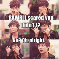 That's cute Kai, try again ;)