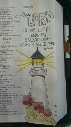 Psalm 27:1 The Lord is my light and my salvation -- whom shall I fear (lighhouse)