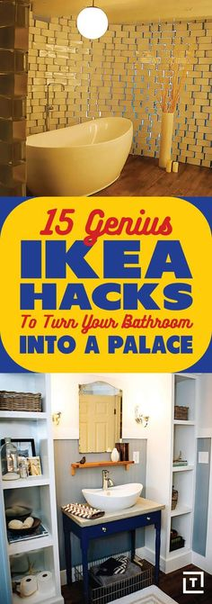 15 Genius IKEA Hacks To Turn Your Bathroom Into A Palace