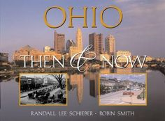 Ohio: Then and Now, $29.95