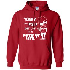 I was Late - Pullover Hoodie