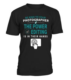 PHOTOGRAPHER THE POWER OF EDITTING