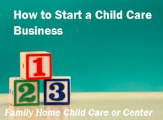 How to Start a Child Care Business