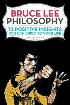Bruce Lee Philosophy | There are some people who make their mark in a big way, and Bruce Lee was one of them. Even though the actor, philosopher, and martial arts instructor only lived a short 33 years, he had many uplifting and insightful things to say. Many people believe that he was extremely mature for his age and way ahead of his time. Following is some of the Bruce Lee Philosophy | http://mer-cury.com/greatest-minds/bruce-lee-philosophy-12-positive-insights-you-can-apply-to-your-life/