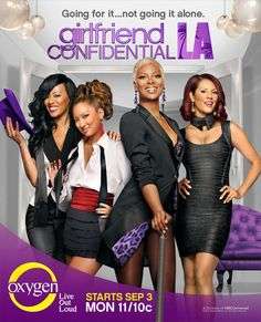NEW REALITY SHOW PREVIEW: GIRLFRIEND CONFIDENTIAL LA