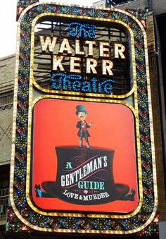 A Gentleman's Guide to Love & Murder Walter Music by: Steven Lutvak; Book by: Robert L. Freedman; Lyrics by: Robert L. Freedman, Steven Lutvak Jefferson Mays Bryce Pinkham Lisa O'Hare Lauren Worsham Walter Kerr Theatre New York City, NY Nov 17, 2013 - Present