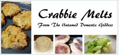 Quick, easy crabbie melts from The Untamed Domestic Goddess