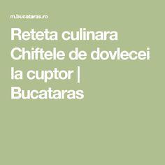 Reteta culinara Chiftele de dovlecei la cuptor | Bucataras Quesadilla, Cake Recipes, Math, Food Cakes, Eye Circles, Recipes, Cakes, Math Resources, Quesadillas