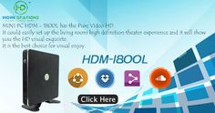 The mini-PCs are expected to be in the second decade of the 21st century. They are exceptional power and versatility as traditional pcs.  HD Mini PC HDM-1800L adopts Intel 1037U processor. Dual core dual threads 1.8GHz, it can bring the users a green working environment. Comparing to the traditional computer, it has 12watt consumption only.   HD Thin Clients, Mini PCs, Emerging PCs, and PC Sticks from HD Workstations.  FREE Demo, Shipping & Installation! 3 Years Warranty & On-site Support…
