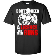 Don't Need a License for These Guns (Mens)