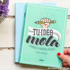 """Libro """"Tu idea mola. Porque si quieres, puedes"""" - mr.wonderful shop"""
