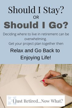 Should I stay or should I go? Too often retirees stay in the same place because it's just too much trouble to do anything else. But those who embrace this issue and plan for the future can let that worry go and get back to enjoying each day to its fullest. So get your project plan together then relax. #retirementliving #howtoliveinretirement #retirementlifestyle #retirementlife #projectplans #prepareforthefuture via @ijustretirednowwhat