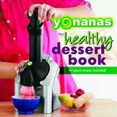 Yonanas Recipe Book