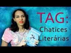 TRACINHAS: TAG - Chatices Literárias, por Lídia Rayanne