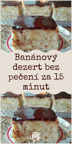 Banánový dezert bez pečení za 15 minut Nutella, Tiramisu, Baking Recipes, Ham, Deserts, Food And Drink, Pudding, Cooking, Breakfast