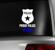 Proud Police Mom Vinyl Decal by delightdesignsvinyl on Etsy, $7.00