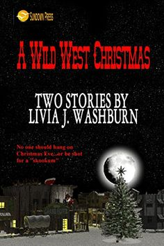 A Wild West Christmas by Livia J. Washburn http://www.amazon.com/dp/B011VL94US/ref=cm_sw_r_pi_dp_llowwb0WY06ZY