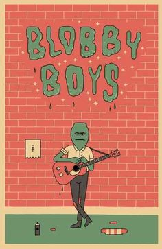 Blobby Boys is a hilarious and slime-filled comic about pot smoking blobby…