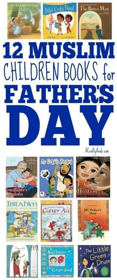 A Crafty Arab: 12 Muslim Children Books For Father's Day. Father's Day is this Sunday so I put together a list of my favorite Muslim children books to encourage great father-child interactions. Kids Around The World, Holidays Around The World, School Librarian, Great Father, Ways Of Learning, Children Books, Ya Books, Educational Activities, Read Aloud