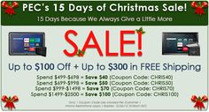 "PEC is Offering Customers Up to $100 Off (Plus Up to $300 Savings in Free Shipping) for Our ""15 Days of Christmas Sale"""