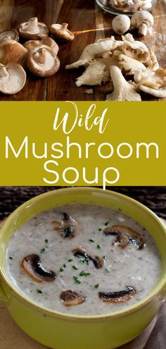 Wild mushroom soup is a quick, flavorful, and comforting soup that is gluten free, vegetarian, and very delicious! This easy soup uses a combination of wild and button mushrooms enhace the flavor. A great recipe for fall, this soup can easily be made into a vegan recipe. Make this quick and easy soup for dinner on a chilly night or serve as a first course at the dinner party. | What A Girl Eats Best Soup Recipes, Best Gluten Free Recipes, Fall Recipes, Great Recipes, Vegetarian Recipes, Fast Easy Dinner, Quick And Easy Soup, Fast Easy Meals, Easy Dinner Recipes