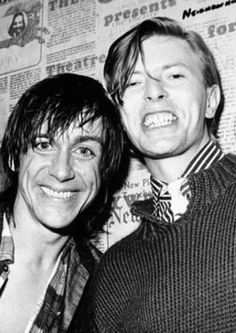 David Bowie & Iggy Pop - David should go to heaven just for saving Iggy.